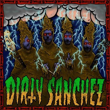"""Dirty Sanchez 7"""""""