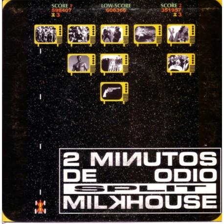 "2 Minutos De Odio / Milkhouse ""Split"""