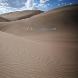 Pelican - Ataraxia/Taraxis  LP