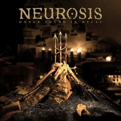 Neurosis - Honor Found in Decay 2LP