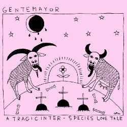 GENTEMAYOR - A TRAGIC INTER-SPECIES LOVE TALE