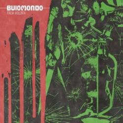 Buio Mondo · Italia Violenta (Green vinyl)