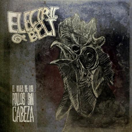 Electric Belt · El Blues de los Pollos Sin Cabeza (White vinyl)