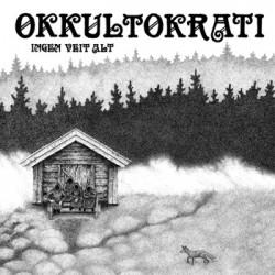 Okkultokrati · Ingen Veit Alt (black)