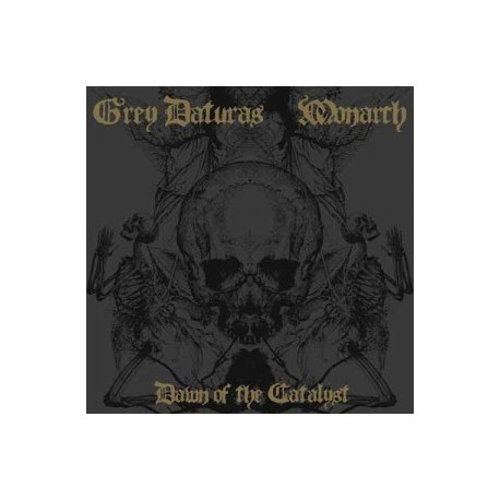 Grey Daturas / Monarch · Dawn Of The Catalyst LP